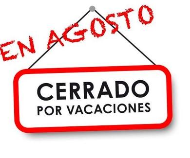 Agosto Cerrado por vacaciones