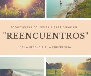 "RETIRO DEL 12 AL 17 DE JULIO: ""REENCUENTROS"""