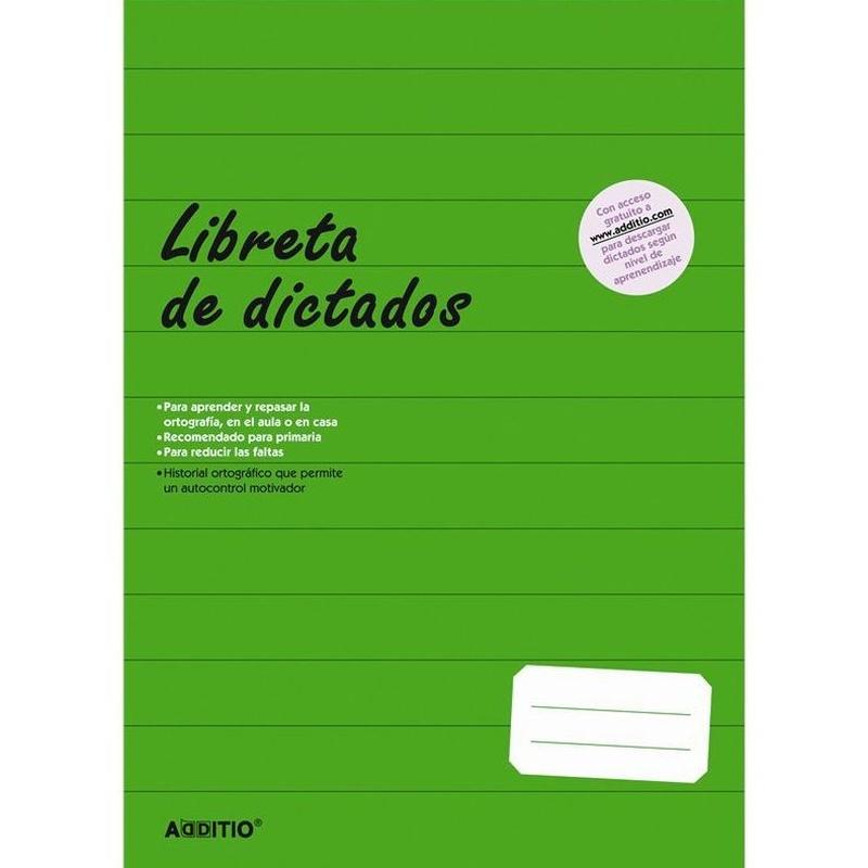 LENGUA. LIBRETA DE DICTADOS. ADDITIO