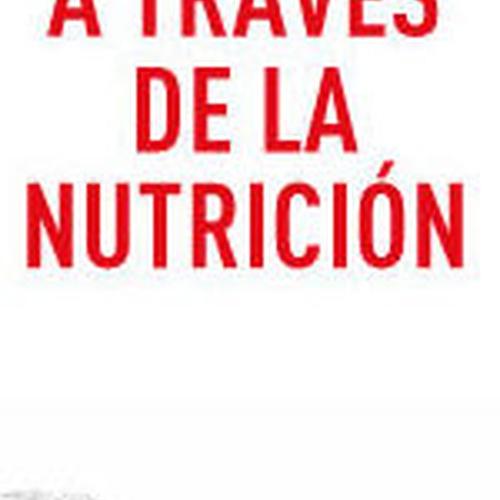 SALUD A TRAVÉS DE LA NUTRICIÓN
