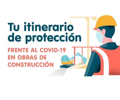 Tu itinerario de protección frente al Covid-19 en obras de construcción