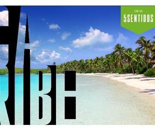 Caribe con los cinco sentidos