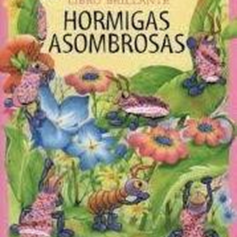 HORMIGAS ASOMBROSAS