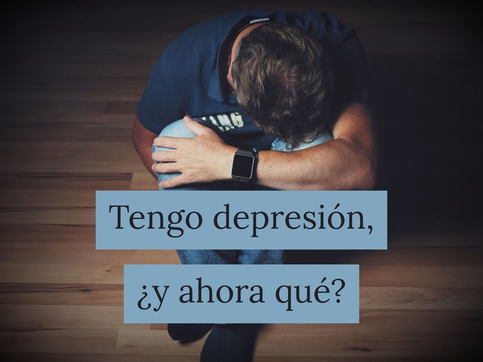 Tengo depresión, ¿y ahora qué?