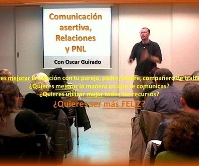 24 de octubre Nueva Edición en BCN - Comunicación Asertiva, Relaciones y PNL