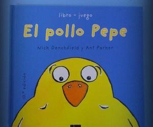 El pollo Pepe, nuestro cuento favorito