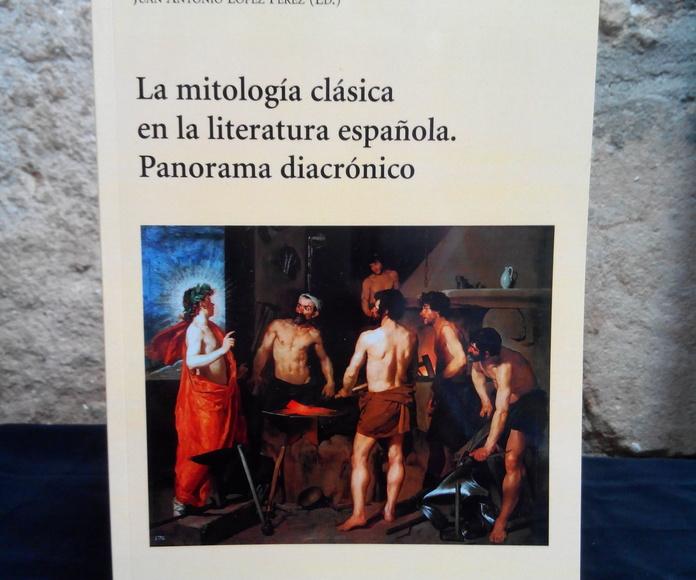 LA MITOLOGÍA CLÁSICA EN LA LITERATURA ESPAÑOLA