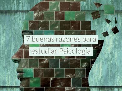 7 buenas razones para estudiar Psicología