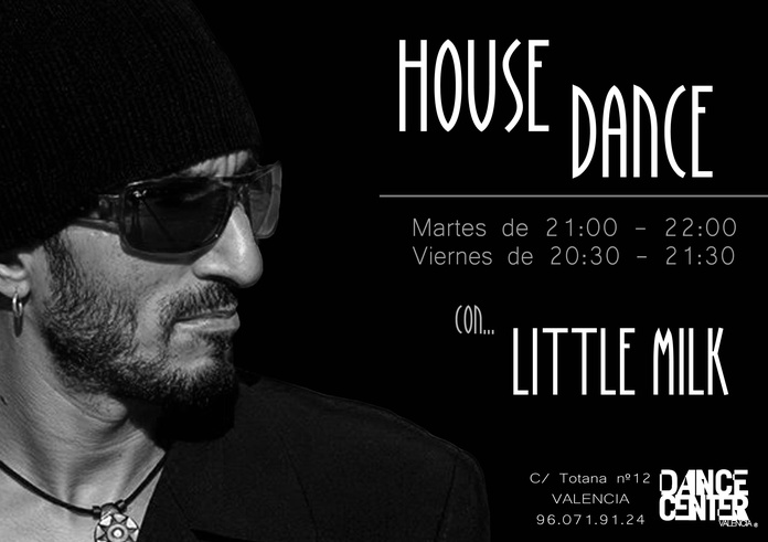 CLASES DE HOUSE DANCE CON LITTLE MILK EN DANCE CENTER VALENCIA