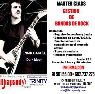 """""""MASTER CLASS GESTIÓN BANDAS DE ROCK"""" con Enrik García (Dark Moor)"""