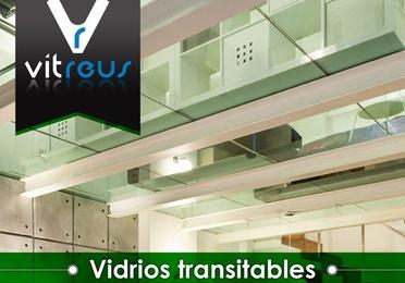 Vidrios transitables