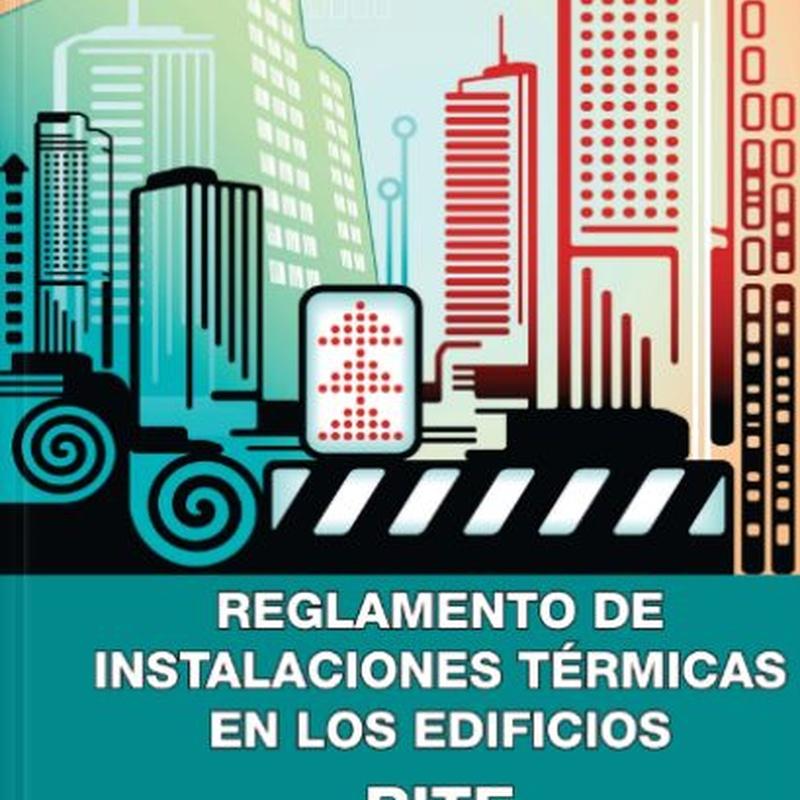Reglamento de instalaciones térmicas en los edificios RITE:  de Ediciones Experiencia
