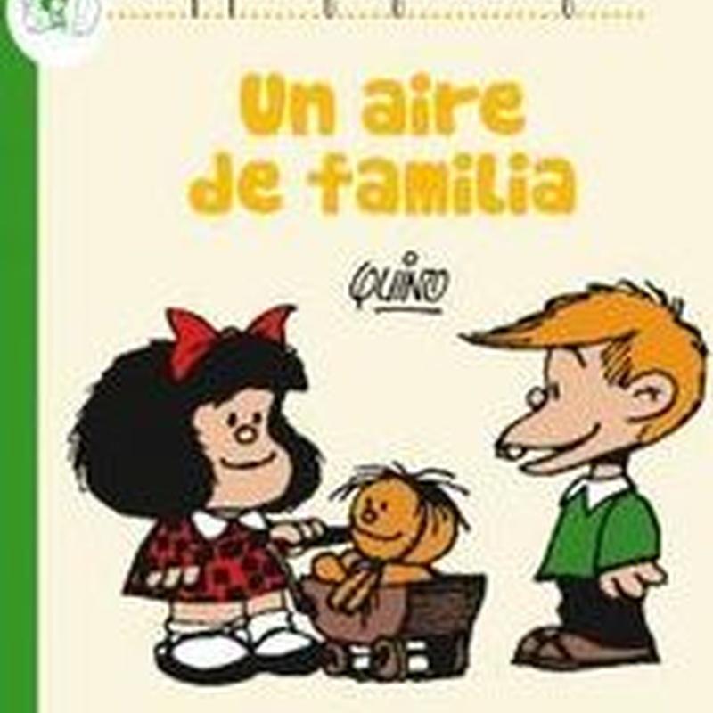 AIRE DE FAMILIA, UN - LA PEQUEÑA FILOSOFIA DE MAFALDA