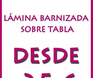 LAMINAS BARNIZADAS SOBRE TABLERO