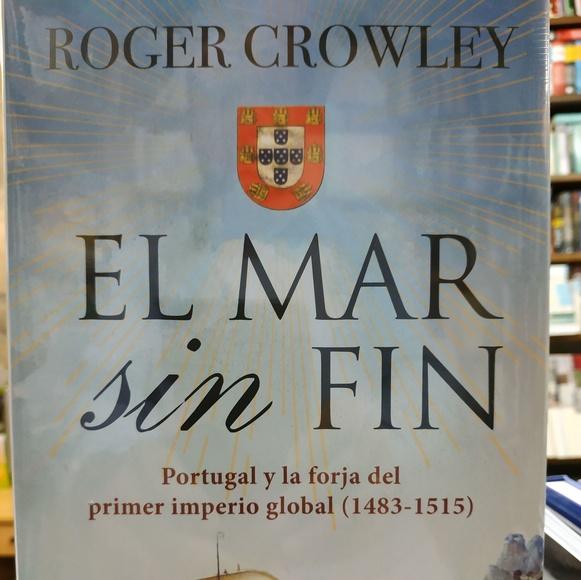EL MAR SIN FIN: PORTUGAL Y LA FORJA DEL PRIMER IMPERIO GLOBAL: SECCIONES de Librería Nueva Plaza Universitaria