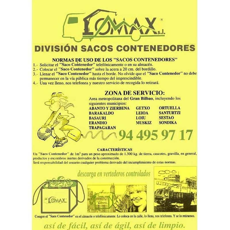 Sacos contenedores: Servicios de Transportes y Grúas Lomax