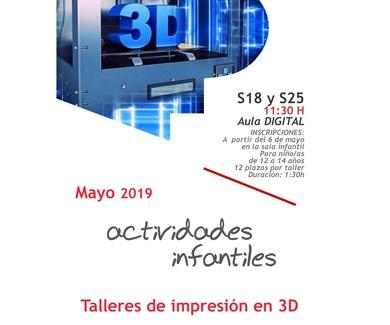TALLERES GRATUITOS DE DISEÑO E IMPRESION 3D. BIBLIOTECA PUBLICA DE VALLADOLID. MAYO 2019