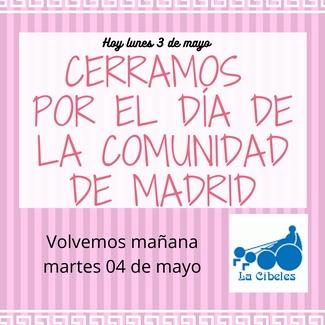 LUNES 03 DE MAYO - FESTIVIDAD DE LA COMUNIDAD DE MADRID