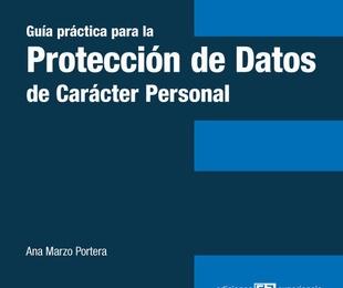 Guía práctica para la protección de datos de carácter personal