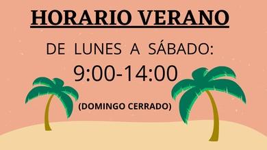 HORARIO VERANO y Lunes 28 cerrado
