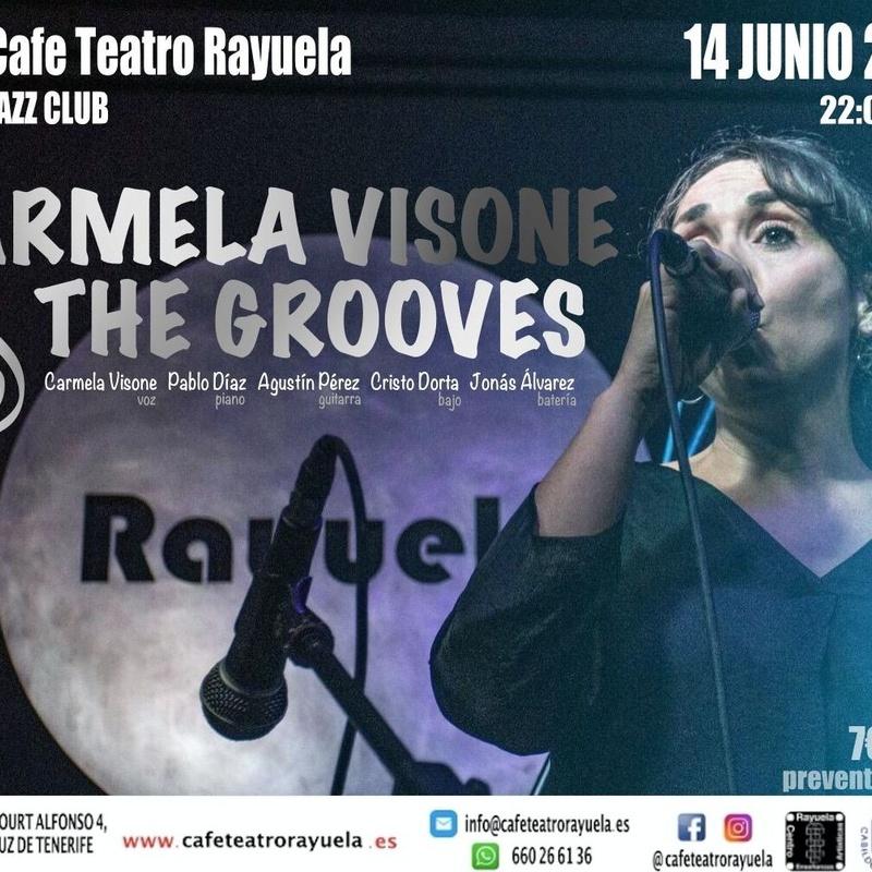 ¡ Carmela Visone & The Grooves !: Programación de Café Teatro Rayuela