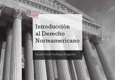 Introducción al Derecho Norteamericano