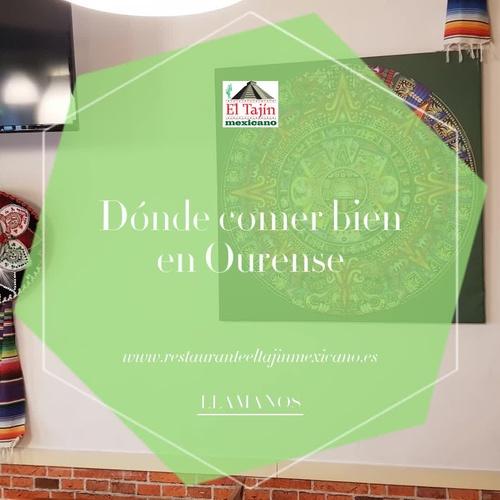 Restaurante mexicano en Ourense | El Tajín Mexicano