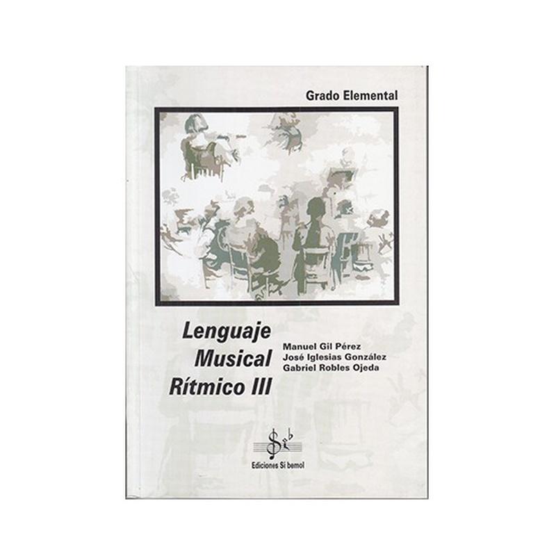 Lenguaje Musical Rítmico 3 Autores Gil / Iglesias / Robles: Productos y servicios de PENTAGRAMA