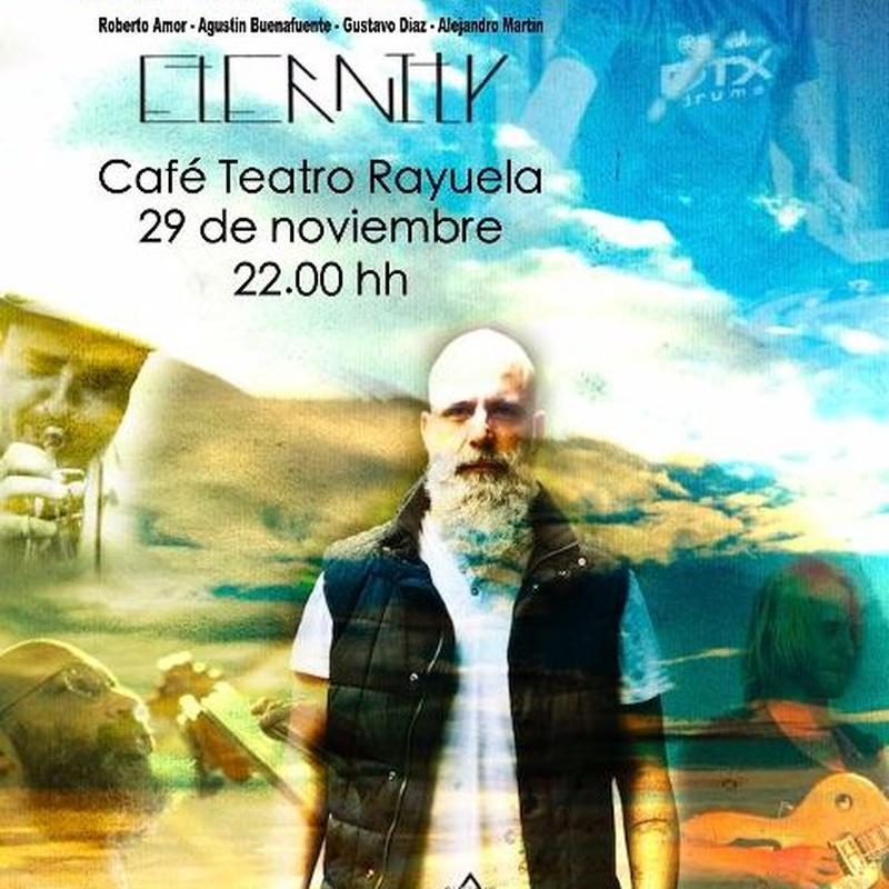 Gustavo Campos - Eternity: Programación de Café Teatro Rayuela