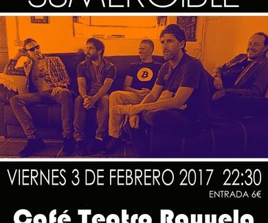SUMERGIBLE presenta nuevo álbum en Café Teatro Rayuela.
