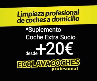 http://kit-ecolavacoches.es Pulido Ópticas 30/50€ Dirección Dia Hora: Servicios y tarifas de Ecolavacoches Profesional