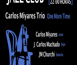 Carlos Miyares Trío - One More Time