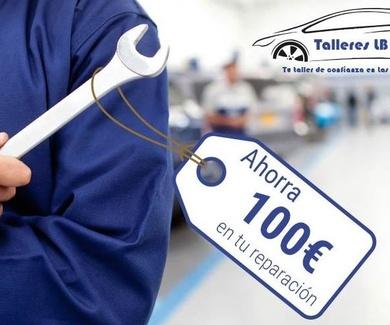 Ahorra 100 € en la reparación de tu vehículo