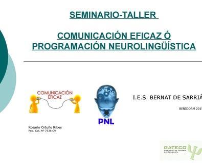 Seminario-Taller de Comunicación eficaz ó programación neurolingüística