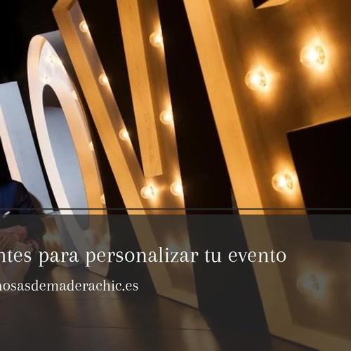Letras luminosas bodas Pontevedra | DeMadera Chic