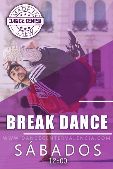 Clases de Break Dance en Valencia: Clases y Campamentos de Dance Center Valencia