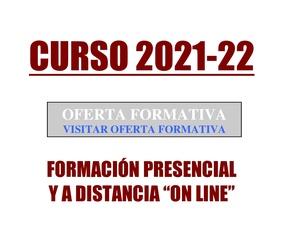 OFERTA FORMATIVA CURSO 2021-22