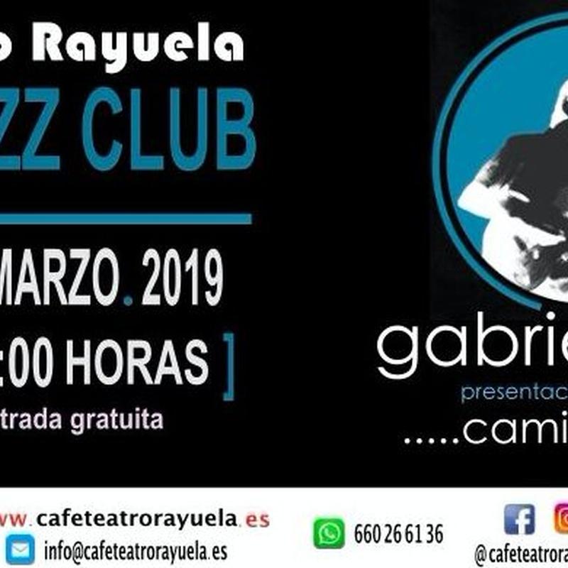 CAMINANDO – GABRIEL BÁEZ: Programación de Café Teatro Rayuela