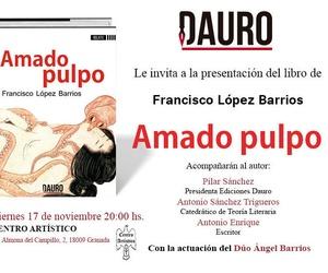 Dos premios Andalucía de la Crítica unidos en la Presentación de la obra: Amado Pulpo