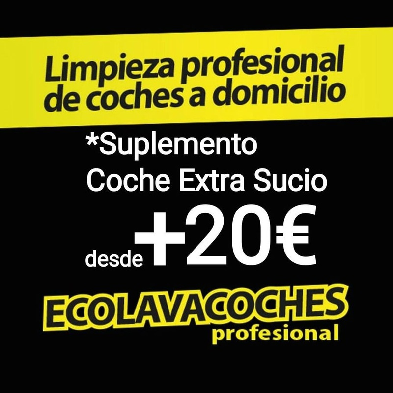 *Suplemento Coche Extra Sucio 20€ Dirección Dia Hora: Servicios y tarifas de Ecolavacoches Profesional