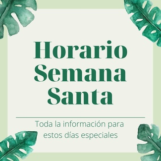 HORARIO SEMANA SANTA