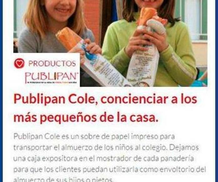 PUBLIPAN: LA BOLSA DE PAN DE TODOS LOS DÍAS, LLEGAMOS A TODOS LOS HOGARES, LA PUBLICIDAD MÁS EFECTIVA