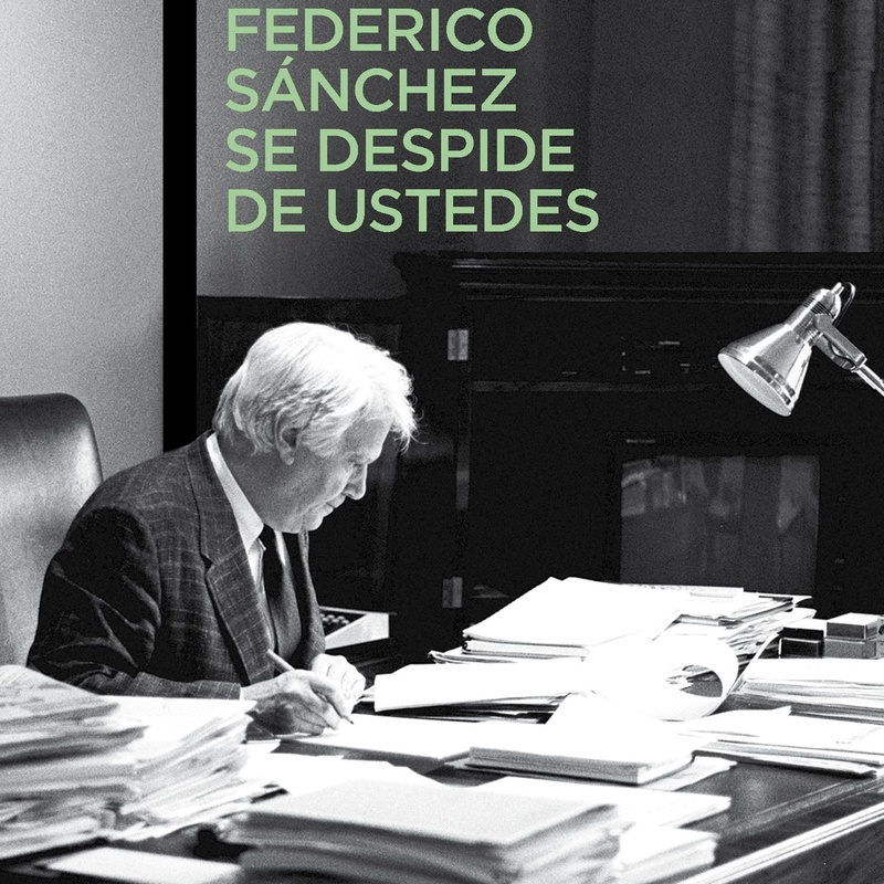 FEDERICO SÁNCHEZ SE DESPIDE DE USTEDES