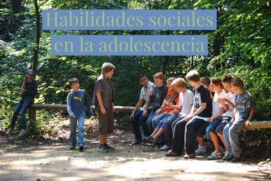 Habilidades sociales en la adolescencia