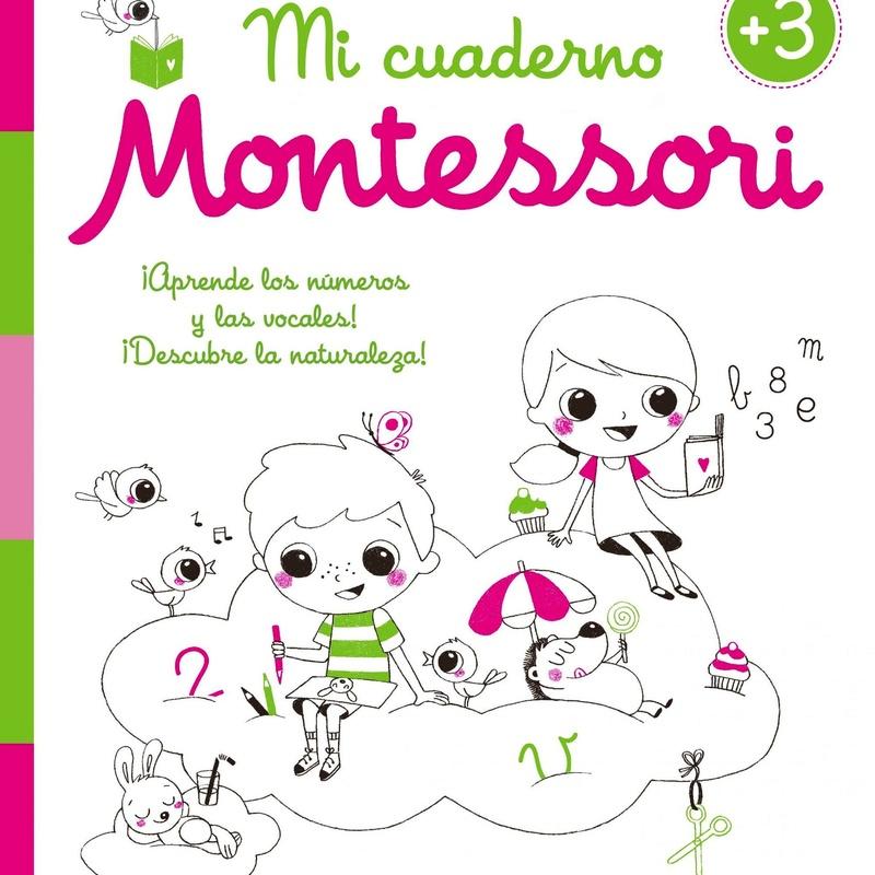 MI CUADERNO DE VACACIONES MONTESSORI 3 AÑOS. ISBN 9788408154990