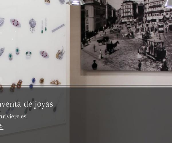 Joyas de ocasión en Madrid centro | Rivière Joyeros, S.L.