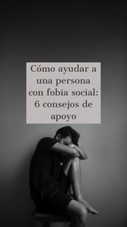 Cómo ayudar a una persona con fobia social: 6 consejos de apoyo