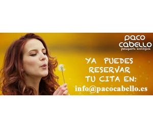 Ya puedes reservar tu cita en nuestros centros de Paco Cabello