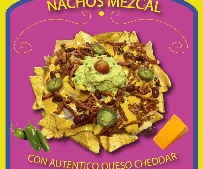 NACHOS ESPECIALES MEZCAL