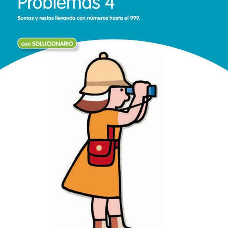 PROBLEMAS DE MATEMÁTICAS 4. SANTILLANA